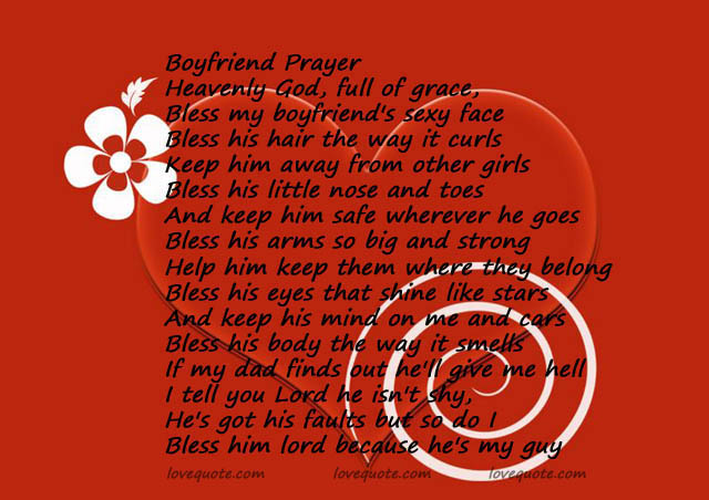 Bless him lord because he's my guy! boyfriend prayer